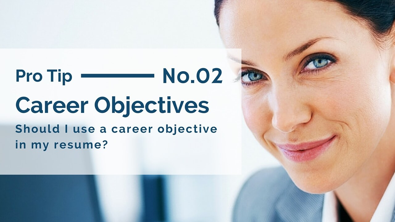 should i use a resume career objective in my resume career objectives are dead out what to do now