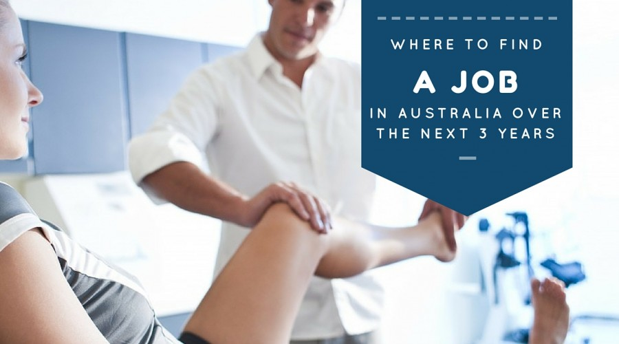 Where to find a job in Australia over the next 3 years