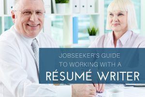 The Ultimate Guide On How To Work With A Resume Writer