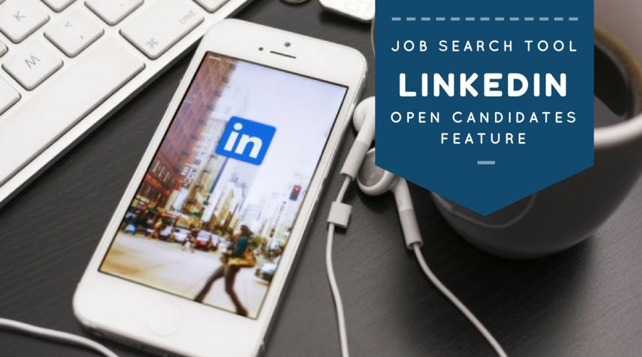 Open Candidates: LinkedIn's Job Search Feature