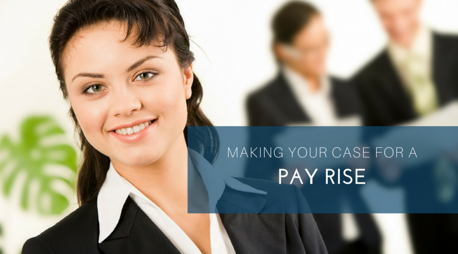 How To Make A Case For A Pay Rise